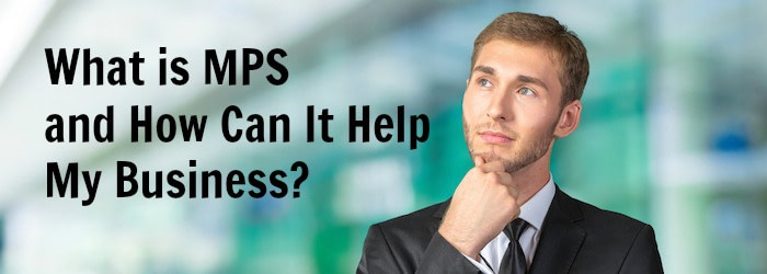 What is MPS and How Can It Help My Business?, RYAN Business Systems Connecticut